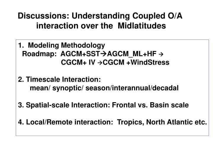 Discussions: Understanding Coupled O/A