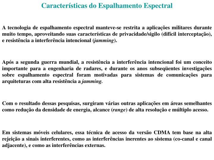 Características do Espalhamento Espectral