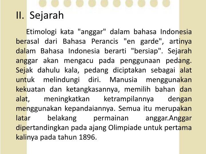 II.  Sejarah