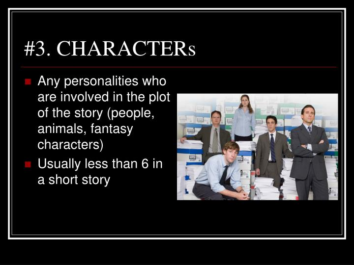 #3. CHARACTERs