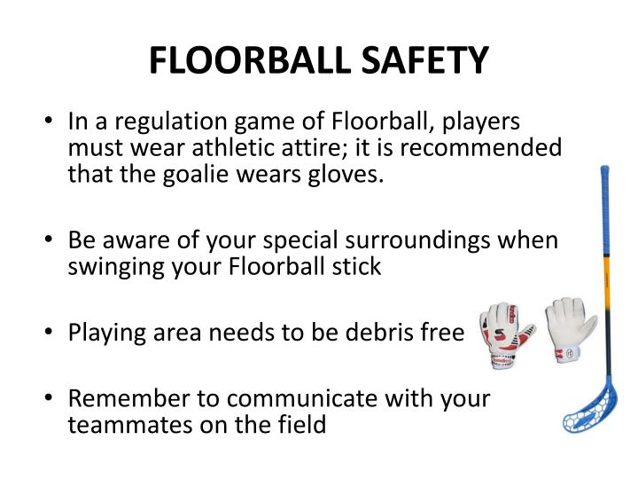 FLOORBALL SAFETY