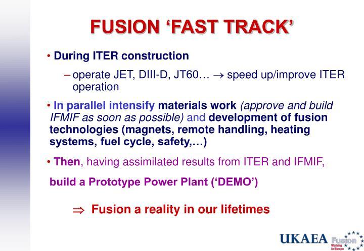 FUSION 'FAST TRACK'