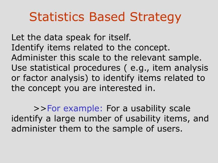 Statistics Based Strategy