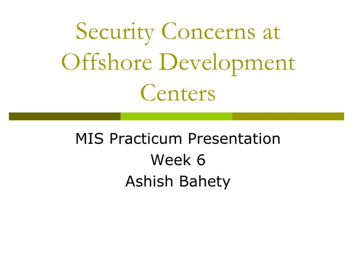 Security Concerns at Offshore Development Centers