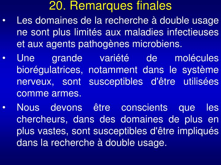 20. Remarques finales