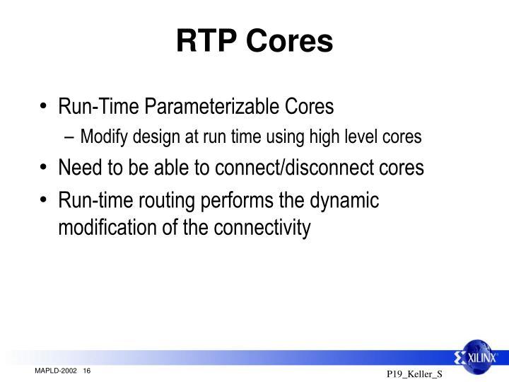 RTP Cores