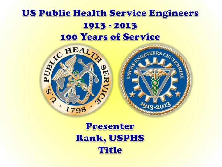 US Public Health Service Engineers