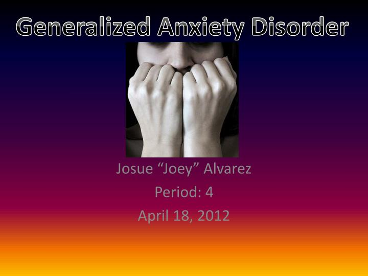 Josue joey alvarez period 4 april 18 2012