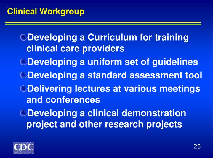 Clinical Workgroup