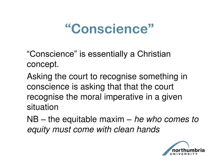 """Conscience"""