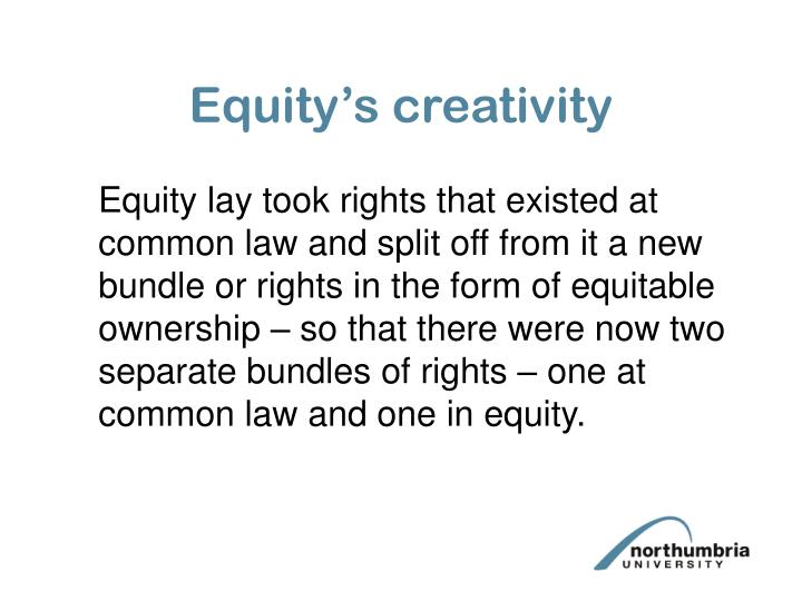 Equity's creativity