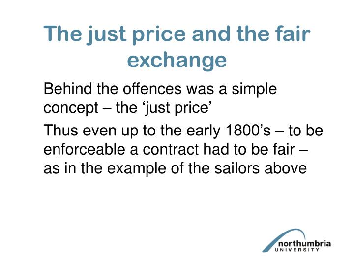 The just price and the fair exchange