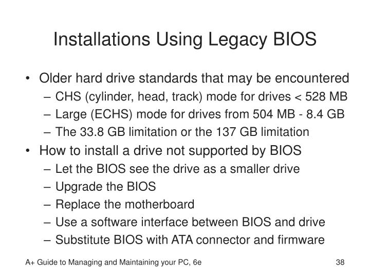 Installations Using Legacy BIOS