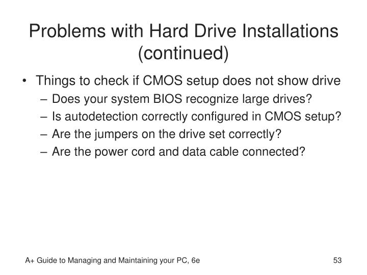 Problems with Hard Drive Installations (continued)