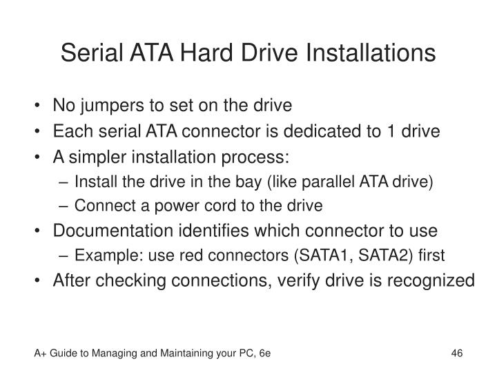 Serial ATA Hard Drive Installations