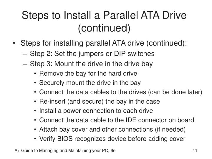 Steps to Install a Parallel ATA Drive (continued)