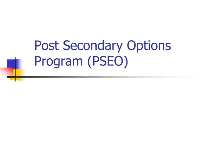 Post secondary options program pseo