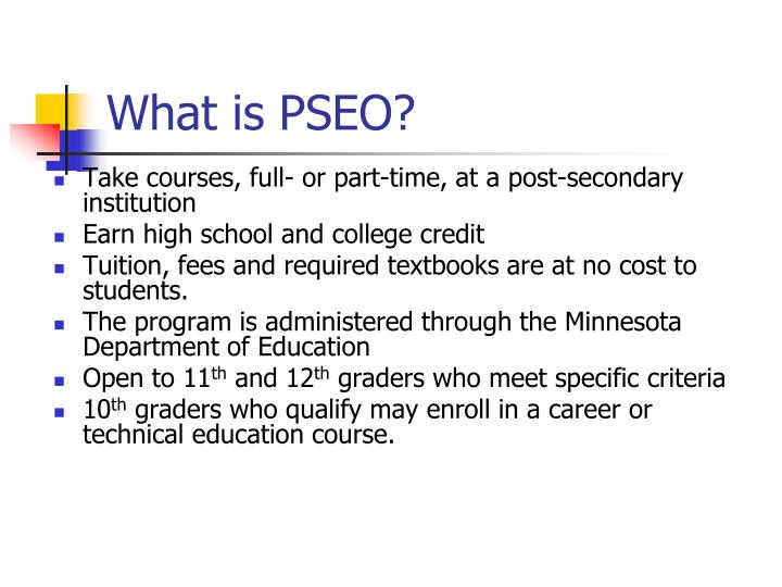 What is PSEO?