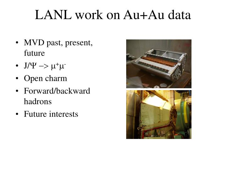 Lanl work on au au data