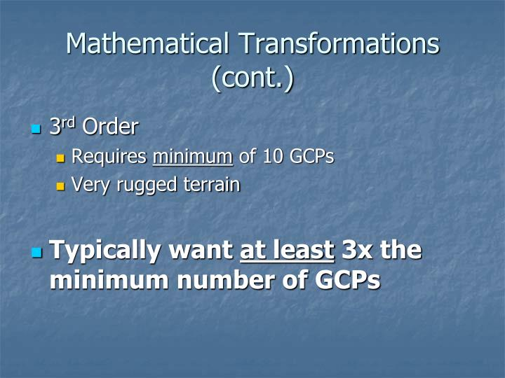 Mathematical Transformations (cont.)