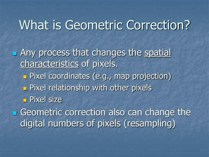 What is Geometric Correction?