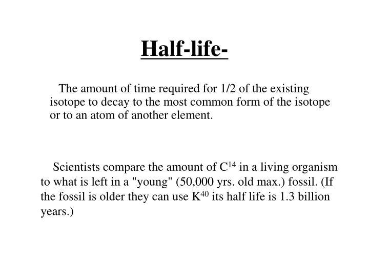 Half-life-