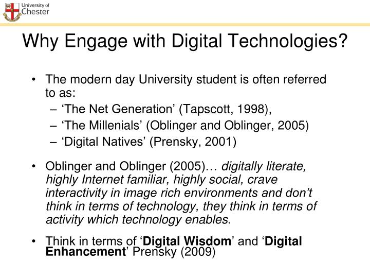 Why Engage with Digital Technologies?