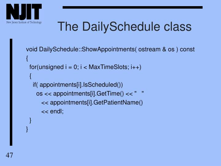 The DailySchedule class