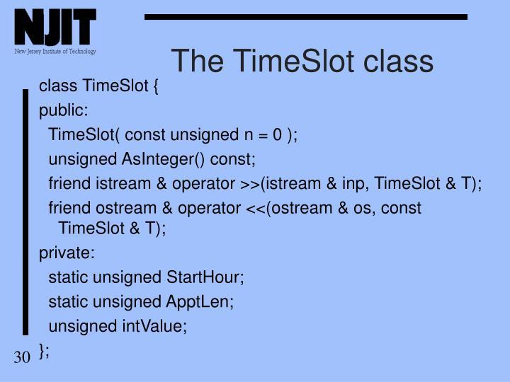 The TimeSlot class