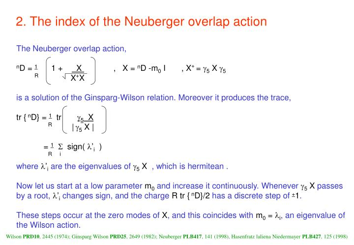 2. The index of the Neuberger overlap action