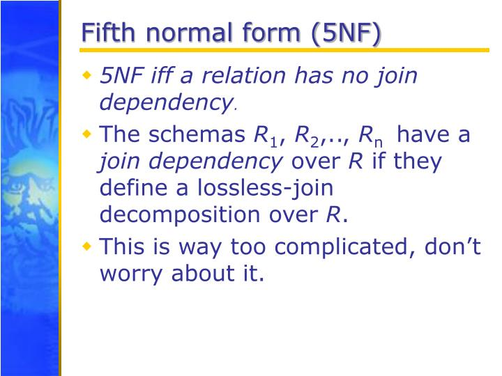 Fifth normal form (5NF)