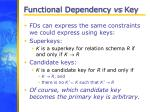 functional dependency vs key