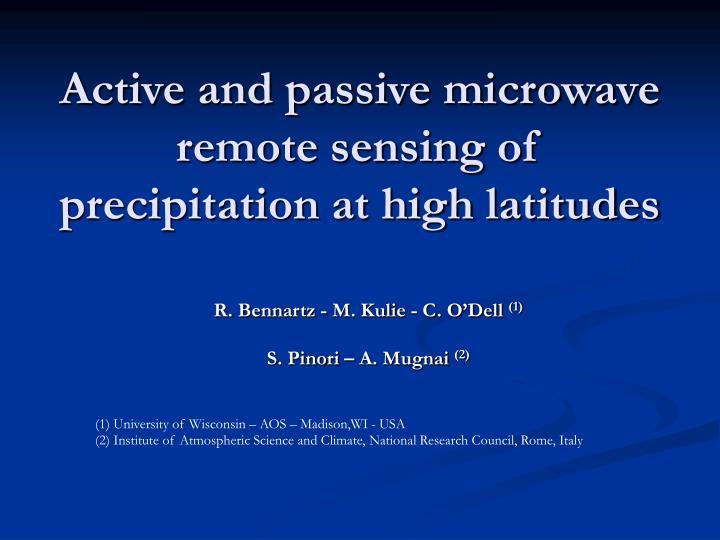 Active and passive microwave remote sensing of precipitation at high latitudes