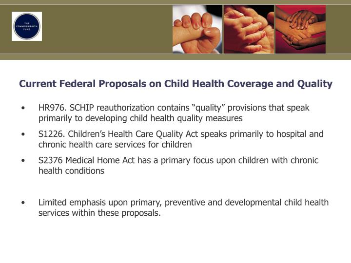 Current Federal Proposals on Child Health Coverage and Quality