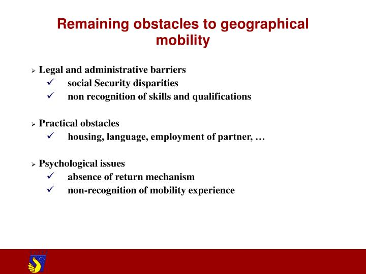 Remaining obstacles to geographical mobility