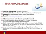 your first job abroad
