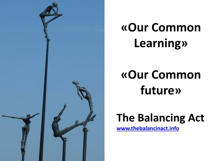 «Our Common Learning»
