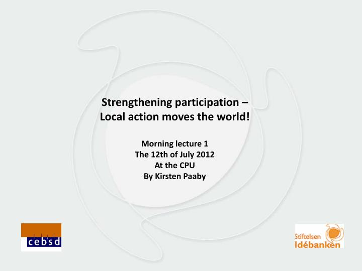 Strengthening participation –