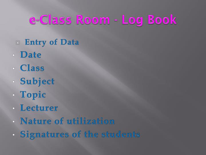 e-Class Room - Log Book