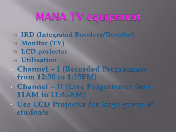 MANA TV equipment