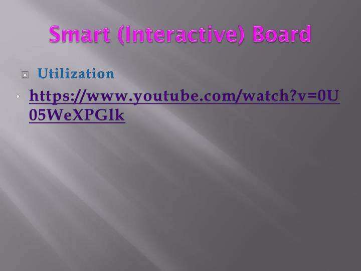 Smart (Interactive) Board