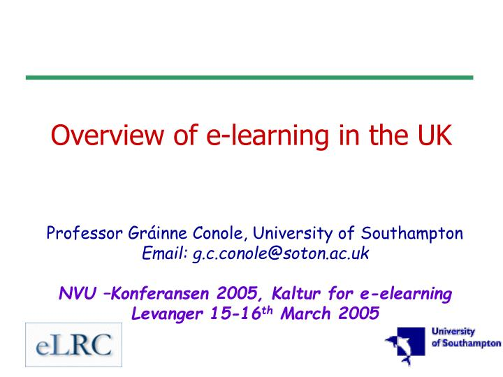 Overview of e learning in the uk
