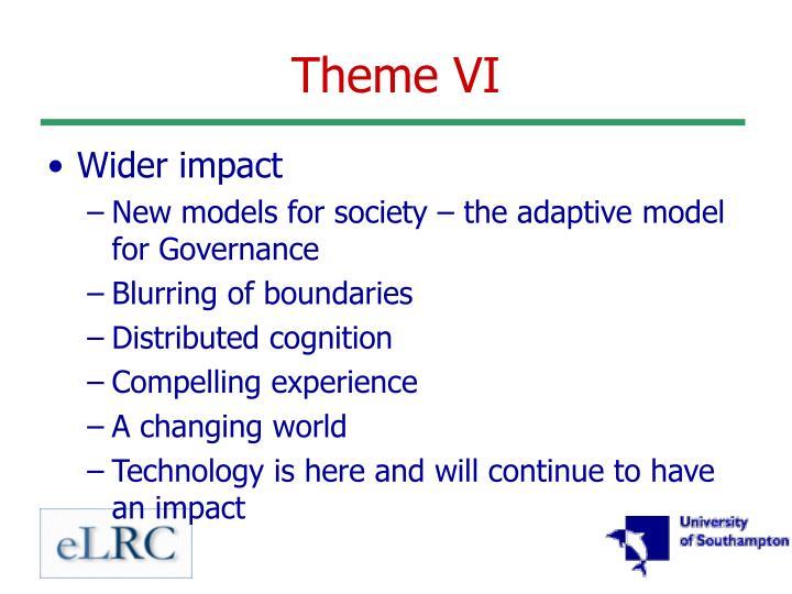 Theme VI
