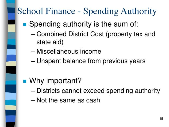 School Finance - Spending Authority