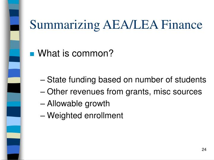 Summarizing AEA/LEA Finance