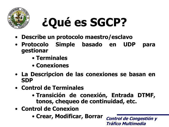 ¿Qué es SGCP?