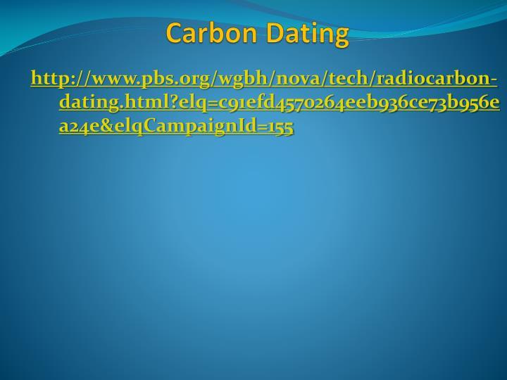 http://www.pbs.org/wgbh/nova/tech/radiocarbon-dating.html?elq=c91efd4570264eeb936ce73b956ea24e&elqCampaignId=155