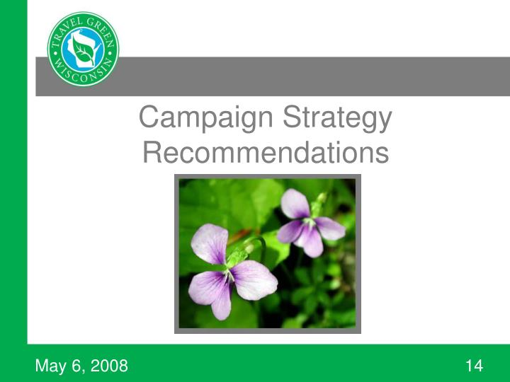 Campaign Strategy Recommendations