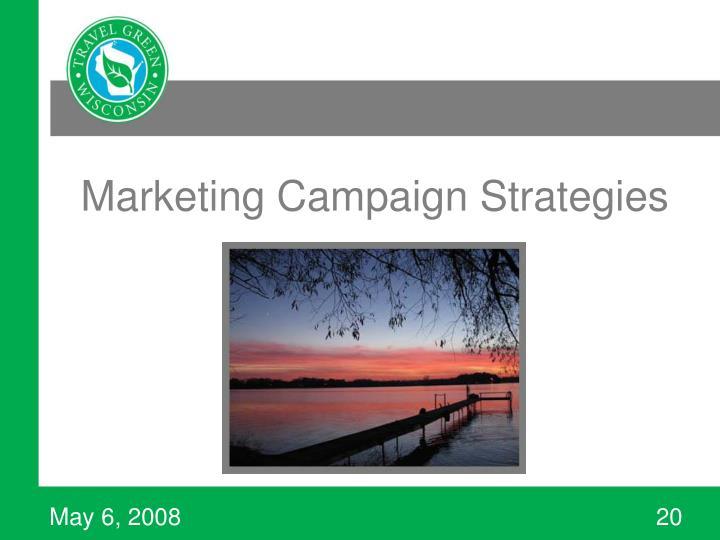 Marketing Campaign Strategies