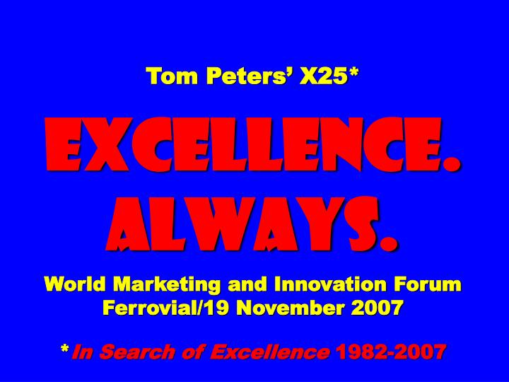 Tom Peters' X25*